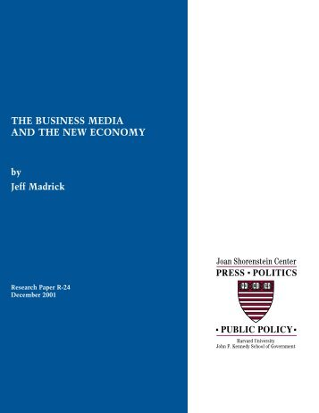The Business Media and the New Economy - Joan Shorenstein ...