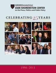 25 celebrating years - Joan Shorenstein Center on the Press ...