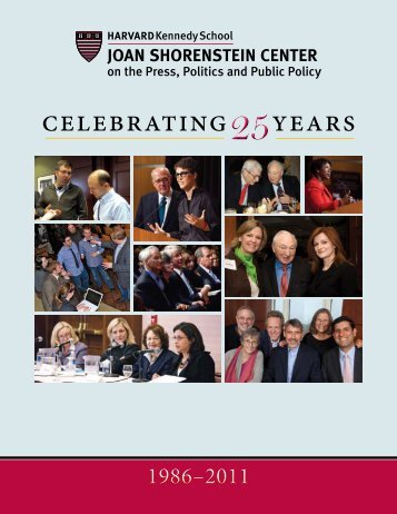 25 celebrating years - Joan Shorenstein Center on the Press ...