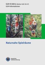 Naturnahe Spielräume, GUV-SI 8014 - Sichere Kita