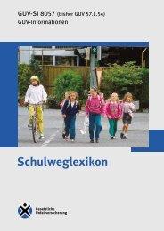 Schulweglexikon, GUV-SI 8057 - Sichere Kita