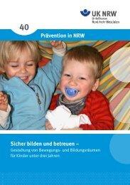 Sicher bilden und betreuen - Prävention in NRW 40 - Sichere Kita