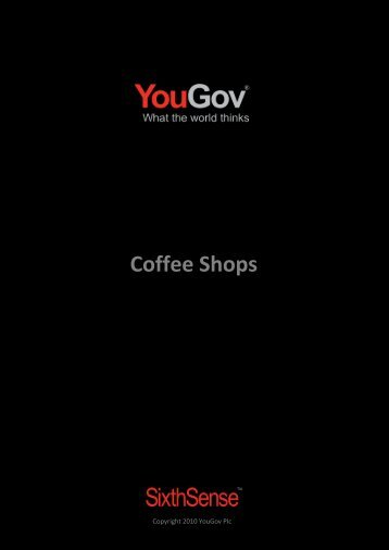Coffee Shops - SixthSense - YouGov