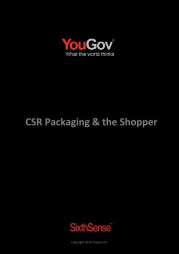 CSR Packaging & the Shopper - SixthSense - YouGov