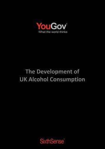 The Development of UK Alcohol Consumption - SixthSense - YouGov