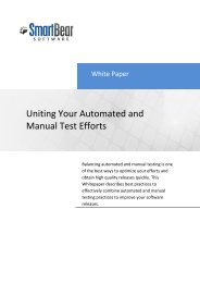 Uniting Your Automated and Manual Test Efforts - SmartBear Support