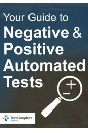 Automated Negative and Positive Tests in TestComplete - SmartBear