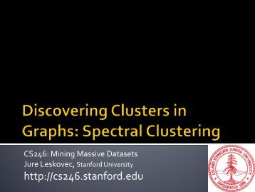 Spectral Clustering and Perceptron - SNAP - Stanford University