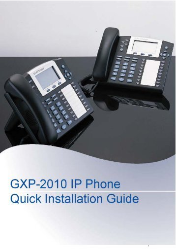 GXP2010 Quick Installation Guide - OvisLink