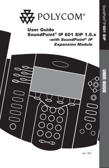SoundPoint IP 601 SIP 1.6 User Guide - Polycom Support