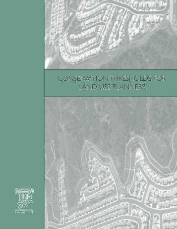 CONSERVATION THRESHOLDS FOR LAND USE PLANNERS ...