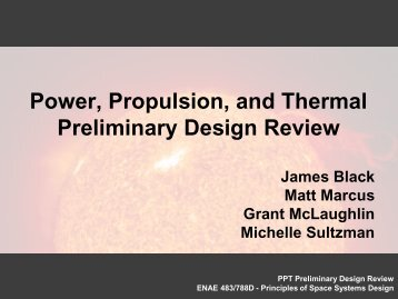 Power, Propulsion, and Thermal Preliminary Design Review
