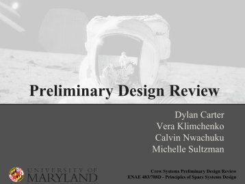 Preliminary Design Review - University of Maryland