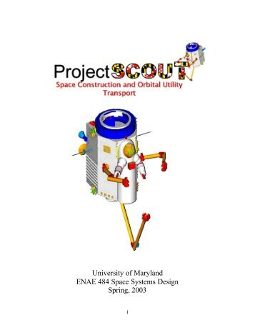 University of Maryland ENAE 484 Space Systems Design Spring, 2003