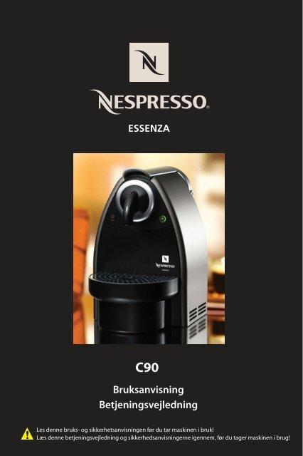 Bruksanvisning Betjeningsvejledning - Nespresso