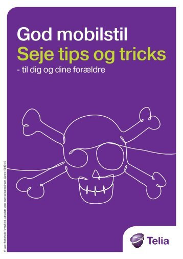 God mobilstil Seje tips og tricks - Telia