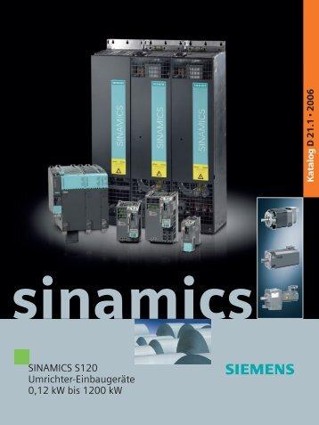 SINAMICS S120 Umrichter-Einbaugeräte 0,12 kW bis 1200 kW