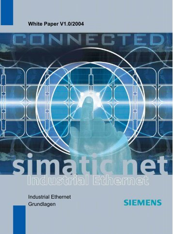 2. Historische Entwicklung des Industrial Ethernets