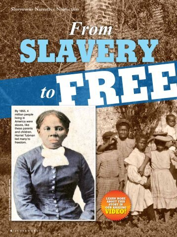 From Slavery to Freedom - Storyworks - Scholastic