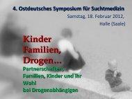 Kinder, Familien, Drogen - Ostdeutschen Arbeitsgemeinschaft für ...