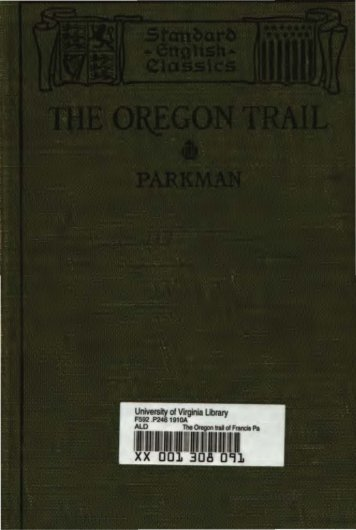 The Oregon Trail of Francis Parkman - Sunny Hills High School