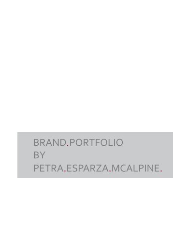 BRAND. PORTFOLIO BY PETRA.ESPARZA.MCALPINE.