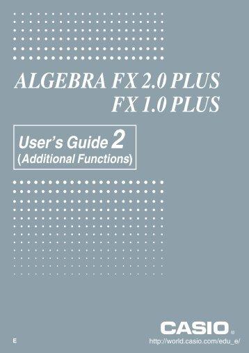 ALGEBRA FX 2.0 PLUS FX 1.0 PLUS - Casio
