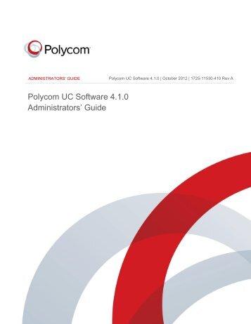 Polycom UC Software Administrators' Guide - 4.1.0