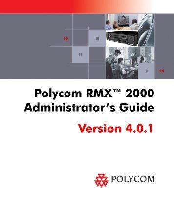 polycom rmx 2000 faqs vsgi rh yumpu com Polycom RMX Bridge polycom rmx 2000 installation guide