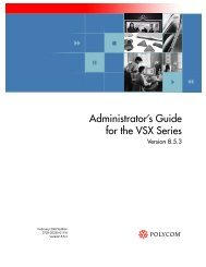Administrators Guide for the VSX Series - Polycom Support