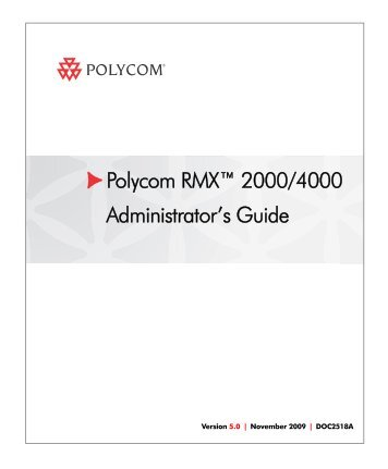 rmx 4000 hardware guide book polycom support rh yumpu com polycom rss 4000 admin guide polycom rss 4000 admin guide