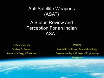 A Status Review and Perception For an Indian ASAT