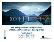 The European GNSS Programmes - Status and Potential Use during ...