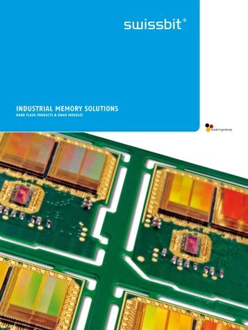 INDUSTRIAL MEMORY SOLUTIONS - Swissbit