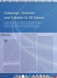 Computer, Internet und Schulen in 20 Jahren - SwissEduc