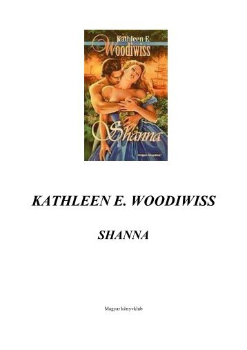 Woodiwiss Kathleen E.-Shanna - Sokoldal.hu