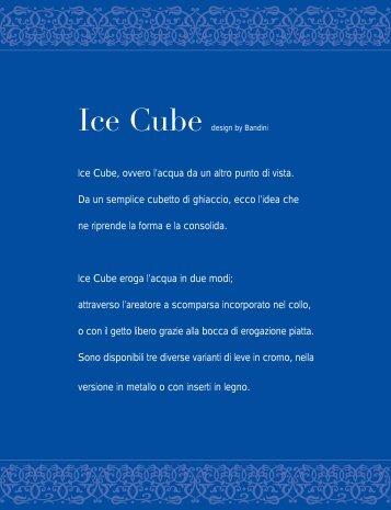 Ice Cube, ovvero l'acqua da un altro punto di vista. Da un semplice ...