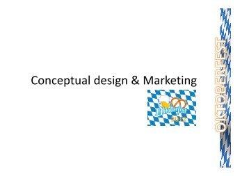 Conceptual design & Marketing
