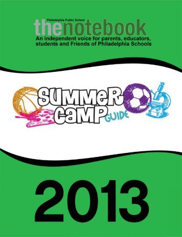summer camp guide - Philadelphia Public School Notebook