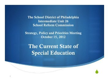 The Current State of Special Education - Philadelphia Public School ...