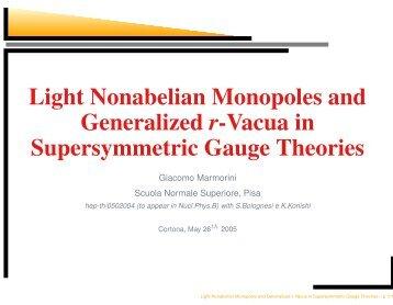 Light Nonabelian Monopoles and Generalized r-Vacua in ...