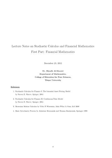 Lecture Notes on Stochastic Calculus and Financial Mathematics ...