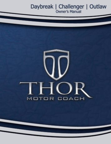 Thor Motor Coach - Daybreak Challenger Outlaw Owner's Manual