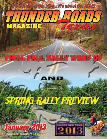January 2013 - Thunder Roads Texas Motorcycle Magazine