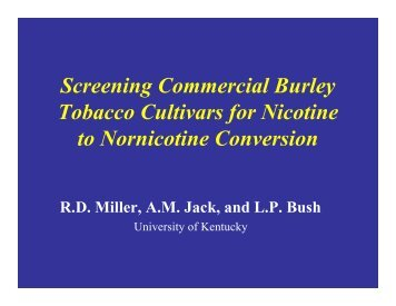 Screening Commercial Burley Tobacco Cultivars for Nicotine to ...