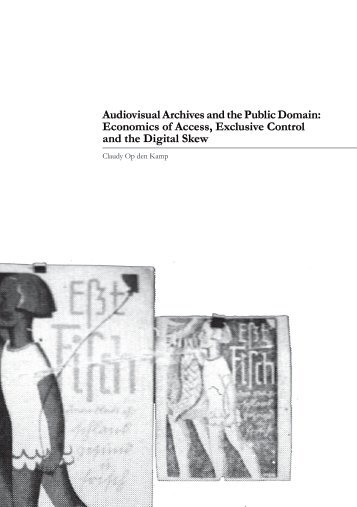 Audiovisual Archives and the Public Domain - Transtechnology ...