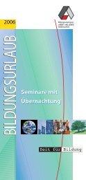 Seminare mit Übernachtung Seminare mit ... - Arbeit und Leben