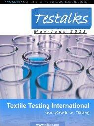 Tti-Testalks May-June 2012 Issue - Textile Testing International- Blog