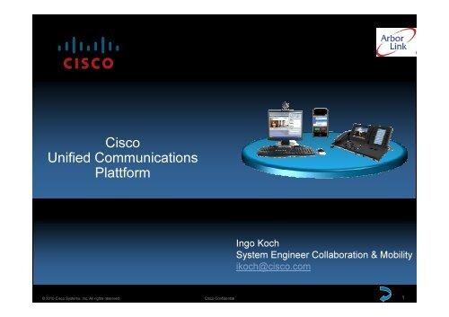 2. Vorteile einer zentralisierten UC Plattform Ingo Koch - Arbor-Link