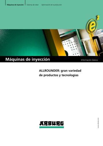 Información básica - máquinas de inyección - Arburg
